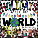 Holidays Around the World (Part 1 and Part 2) BUNDLE