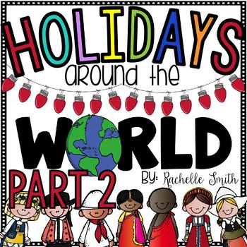 Holidays Around the World {Part 2}
