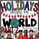 Holidays Around the World {Part 2}