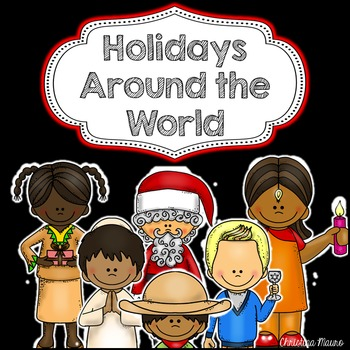 Holidays Around the World {Posters and Printables}
