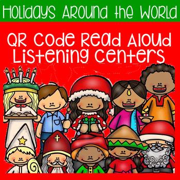Holidays Around the World QR Code Read Aloud Listening Centers