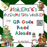 Holidays Around the World QR Code Read Alouds