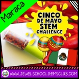 Holidays Around the World STEM Activities (Cinco de Mayo STEM Challenge)