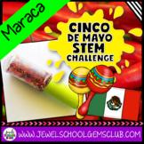 Cinco de Mayo Holidays Around the World STEM Activity and