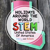 Holidays Around the World STEM Activity: United States