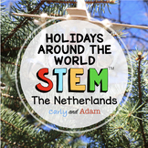 Holidays Around the World STEM Activity: The Netherlands