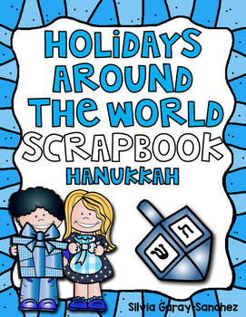 Holidays Around the World Scrapbook: Hanukkah