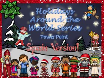 Christmas Around the World Powerpoint- SPAIN!