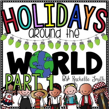 Holidays Around the World Unit {Part 1}