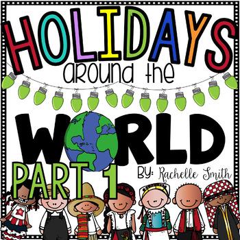 Holidays Around the World Unit {Part 1}