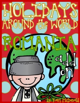 Holidays Around the World Unit:The Holidays in Romania Add On (Christmas)
