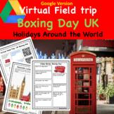 Holidays Around the World Virtual Field Trip Boxing Day Digital