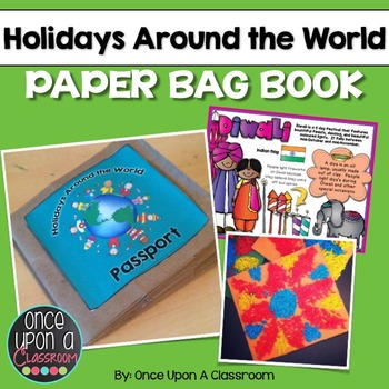 Holidays Around the World- Paper Bag Book with Crafts, Posters & More!