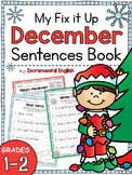 Holidays Fix It Up Sentences Book (Capital Letters, Ending Punctuation, Commas)