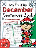 December Fix It Up Sentences (Capital Letters, End Punctuation and Commas)
