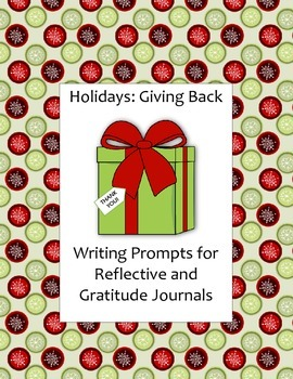 Holidays: Giving Back - Writing Prompts for Reflective and Gratitude Journals