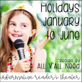Holidays January to June Informative Reader's Theater Bundle