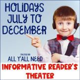 Holidays July to December Informative Reader's Theater Bundle