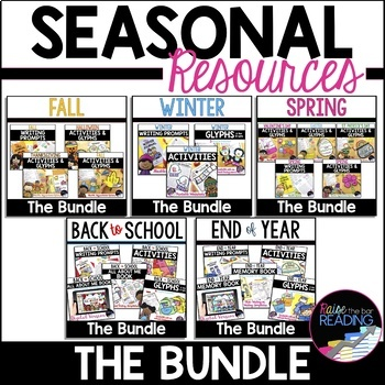 Holidays and Seasonal Bundle: Back to School, Fall, Winter, Spring & End of Year