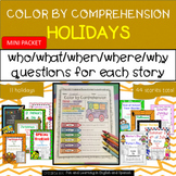 Holidays Throughout the Year MINI-Packet - Color by Comprehension Stories