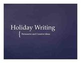 Holidays & Writing: Persuasive & Creative Holiday Writing - Grades 3-5
