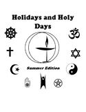 Holidays and Holy Days: Summer Edition