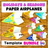 Holidays and Seasonal Paper Airplane Templates BUNDLE
