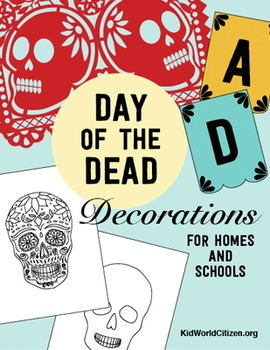 Holidays around the World: Day of the Dead / Día de los Muertos ~ Decorations