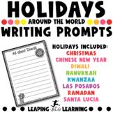 Holidays around the world- Writing prompts!