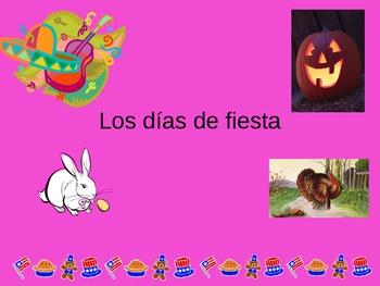 Holidays in Spanish Los Dias de fiesta Power Point PPT