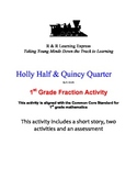 Holly Half and Quincy Quarter