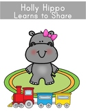 Holly Hippo Learns to Share - A Social Story