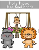 Holly Hippo Learns to Use Kind Hands- A Social Story