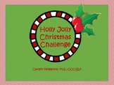 Holly Jolly Christmas Articulation Challenge