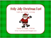 Holly Jolly Christmas Fun! Math and Literacy Activities