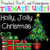 Holly Jolly Christmas: Pre-K and Kindergarten Christmas Unit