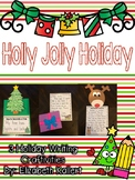 Holly Jolly Holiday: Christmas Writing Craftivities