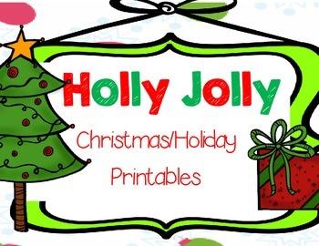 Holly Jolly Christmas/Holiday Printables