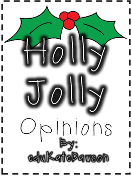 Holly Jolly Opinion Writing Template