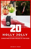 Holly Jolly STEAM Projects for Kids