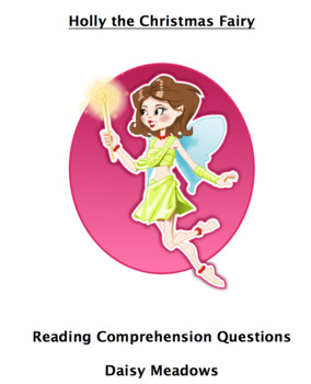 Holly the Christmas Fairy Reading Comprehension Questions