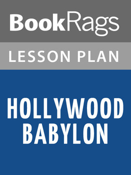Hollywood Babylon Lesson Plans