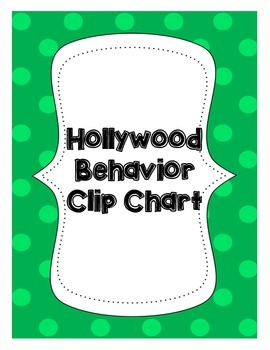 Hollywood Behavior Clip Chart