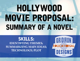 Hollywood Movie Proposal: Summary of a Novel