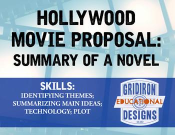 Hollywood Movie Proposal: Summary of a Novel