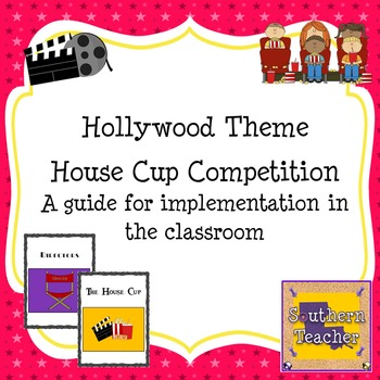 Classroom Management Using a House System - Hollywood/Movie Themed