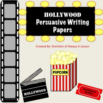 Favorite Book Persuasive Writing Paper- Hollywood Theme