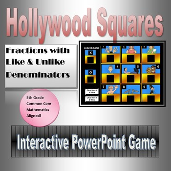 Hollywood Squares, Adding and Subtracting Fractions with Unlike Denominators