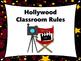 Hollywood Theme Classroom Rules