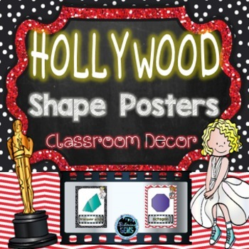 Hollywood Theme - Shape Posters -  Classroom Decor